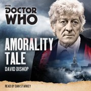 Doctor Who: Amorality Tale - Audiobook