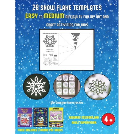 Easy Christmas Crafts for Kids (28 snowflake templates - easy to medium difficulty level fun DIY art and craft activities for kids) : Arts and Crafts for Kids ()