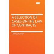 A Selection of Cases on the Law of Contracts Volume 2