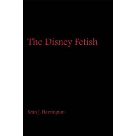 The Disney Fetish