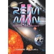 Rem Man Ii: Galactic Intercept (Hardcover)