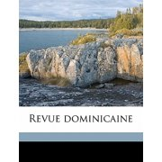 Revue Dominicain, Volume 18, No.7