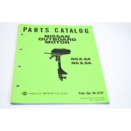 Nissan 002-21023-3-NS Outboard Motor NS 2.5A/NS3.5A Parts Catalog Manual QTY 1 Nissan Oem Parts Catalog