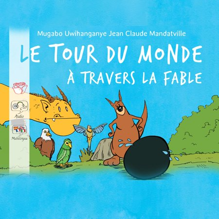 Le tour du monde à travers la fable - Audiobook