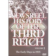 A Newsreel History Of The Third Reich, Vol. 1: The Early Days To 1935 by ACCESS INDUSTRIES INC