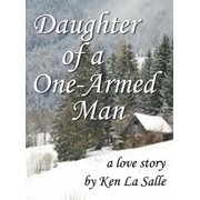 Daughter of a One-Armed Man - eBook