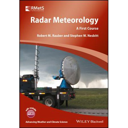 Radar Meteorology : A First Course