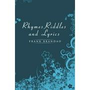 Rhymes, Riddles and Lyrics (Paperback)
