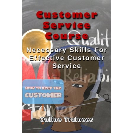 Customer Service Course: Necessary Skills For Effective Customer Service - (Gucci Customer Service Email)