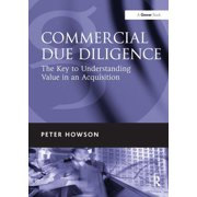 Commercial Due Diligence : The Key to Understanding Value in an Acquisition