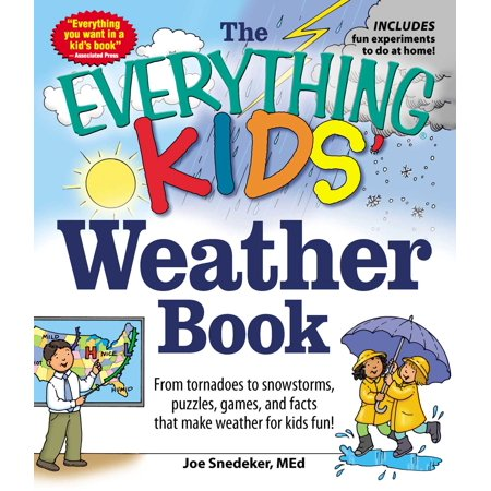 Wild West Fun Facts (The Everything KIDS' Weather Book : From Tornadoes to Snowstorms, Puzzles, Games, and Facts That Make Weather for Kids)