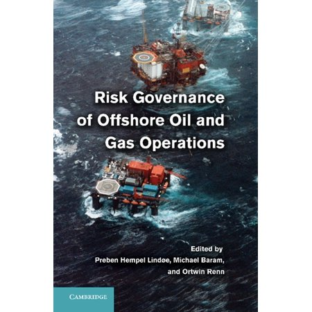 Risk Governance of Offshore Oil and Gas Operations - (Oil And Gas Jobs Offshore No Experience)