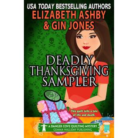 Deadly Thanksgiving Sampler (A Danger Cove Quilting Mystery) - eBook