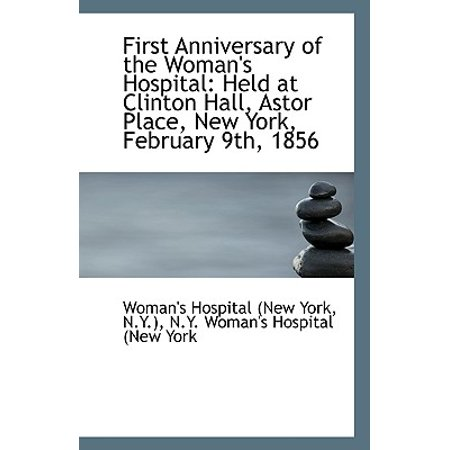 First Anniversary of the Woman's Hospital : Held at Clinton Hall, Astor Place, New York, February 9th - Clinton Hall Halloween