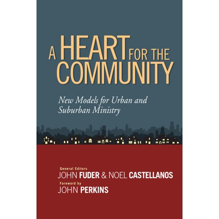 A Heart for the Community : New Models for Urban and Suburban Ministry](Suburban Community)
