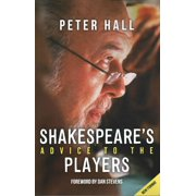 Shakespeare's Advice to the Players (Paperback)