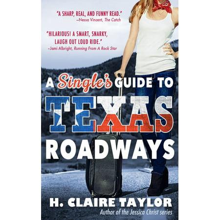 A Single's Guide to Texas Roadways - eBook (Texas Single)