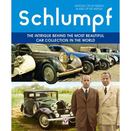 - Schlumpf - The intrigue behind the most beautiful car collection in the world