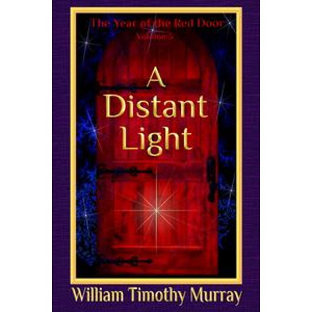 A Distant Light (Volume 3 of The Year of the Red Door) - eBook
