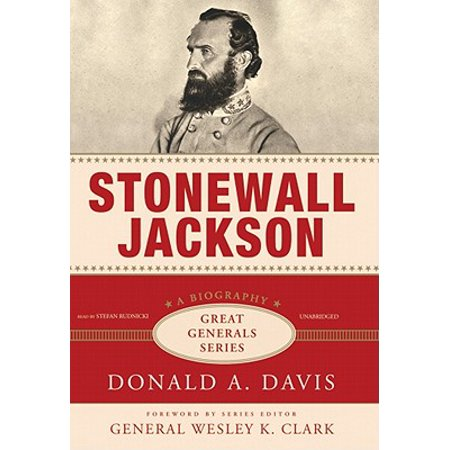 Stonewall Jackson: Great Generals Series