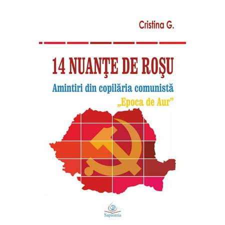 14 nuante de rosu: Amintiri din copilaria comunista: Epoca de Aur - eBook](Halloween De Epoca)
