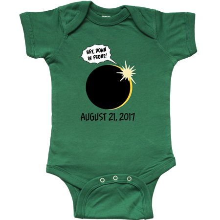 Inktastic  Hey  Down In Front   Solar Eclipse August 21St  2017 Infant Creeper