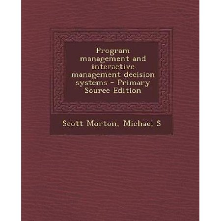 Program Management And Interactive Management Decision Systems