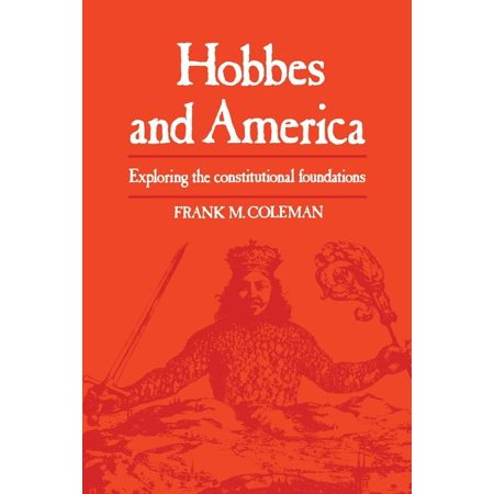 Heritage: Hobbes and America: Exploring the Constitutional Foundations (Paperback)