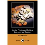 On the Principles of Political Economy and Taxation (Dodo Press)