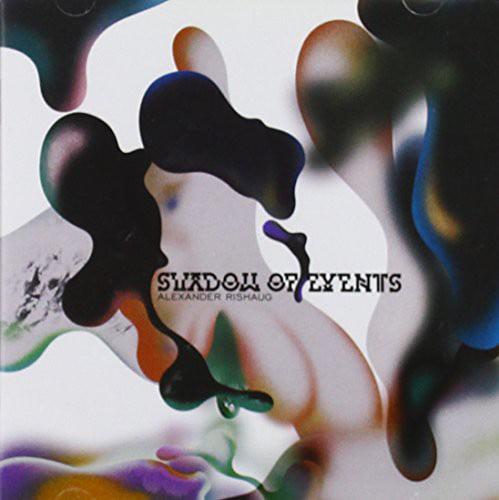 Alexander Rishaug - Shadow of Events [CD]