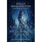The Priestess of Reclaimed Souls - eBook