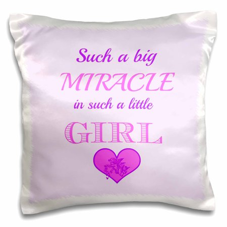 3dRose Such a big miracle in such a little girl. Pink. Baby saying. Quote. - Pillow Case, 16 by 16-inch (Quotes Pillowcase)