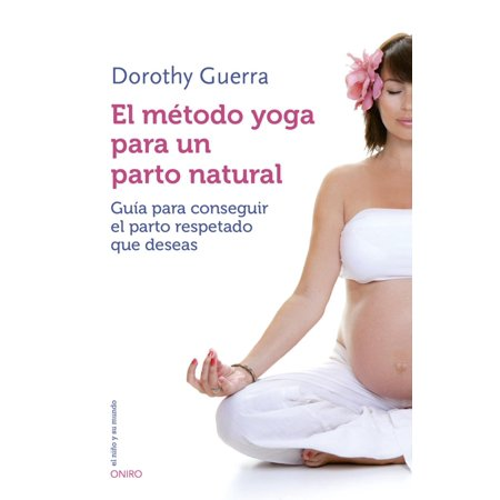El método yoga para un parto natural - eBook