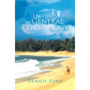 Lectures on General Psychology ~ Volume Two - eBook