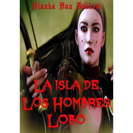 La Isla De Los Hombres Lobo - Corriendo Con La Manada - eBook](Hombre Lobo Halloween)