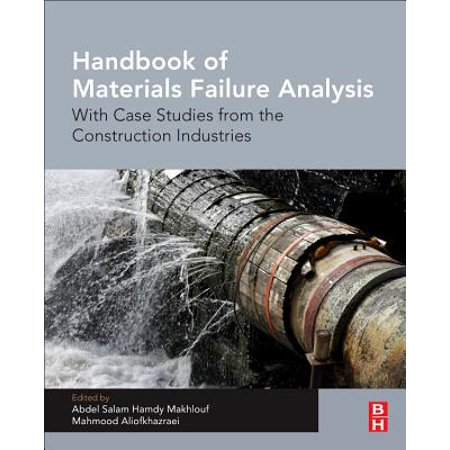Handbook of Materials Failure Analysis with Case Studies from the Construction