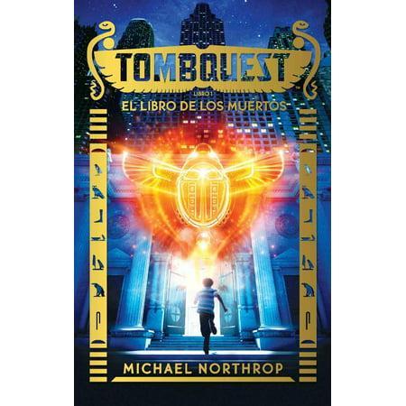 Tombquest. El libro de los muertos - eBook (Dia De Los Muertos Projects)