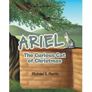 Ariel: The Curious Cat of Christmas (Paperback)