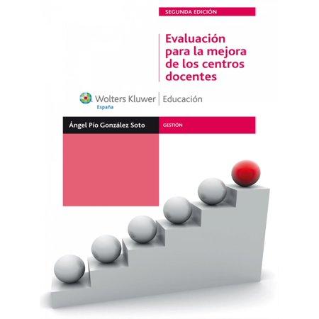 Evaluación para la mejora de los centros docentes - eBook ()