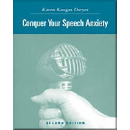 Conquer Your Speech Anxiety: Learn How to Overcome Your Nervousness about Public Speaking with CD-ROM and Infotrac - (Best Way To Learn Public Speaking)