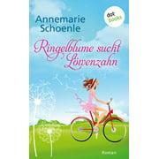 Ringelblume sucht Lwenzahn - eBook