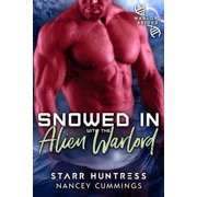 Snowed in with the Alien Warlord - eBook