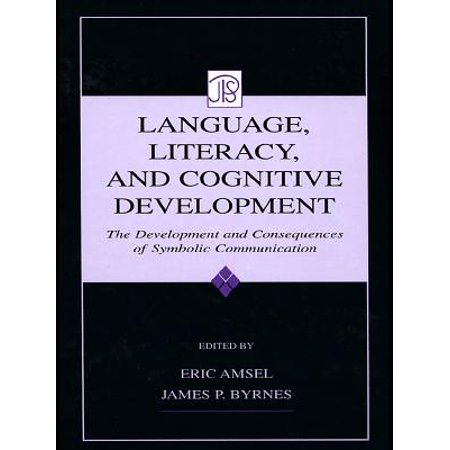 Language, Literacy, and Cognitive Development -