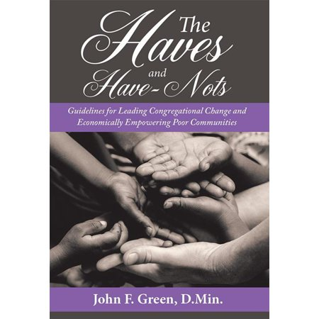 The Haves and Have-Nots - eBook