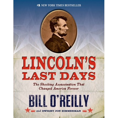 Last Chance Shop - Lincoln's Last Days : The Shocking Assassination that Changed America Forever