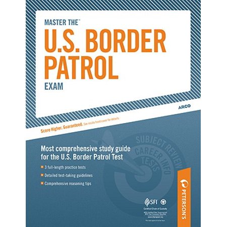 Master the U.S. Border Patrol Exam : Part III of IV