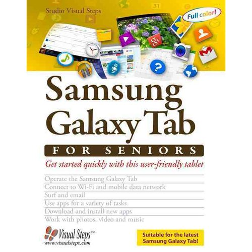 Working With a Samsung Galaxy Tab With Android 5 for Seniors: Get Started Quickly With This User-friendly Tablet