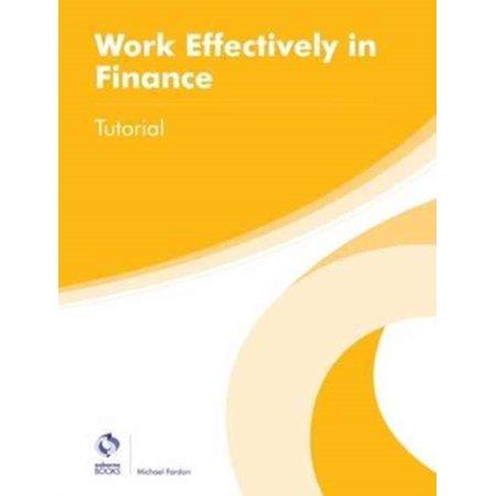 WORK EFFECTIVELY IN FINANCE TUTORIAL (Aat Working Effectively In Accounting And Finance)