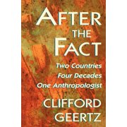 Jerusalem-Harvard Lectures: After the Fact: Two Countries, Four Decades, One Anthropologist (Paperback)