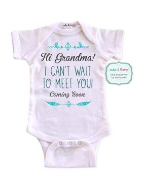 8cd7af07b Product Image Hi Grandma! I can't wait to meet you! Coming Soon - cute